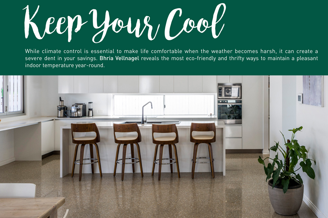 Keep Your Cool Queensland Home Design and Living