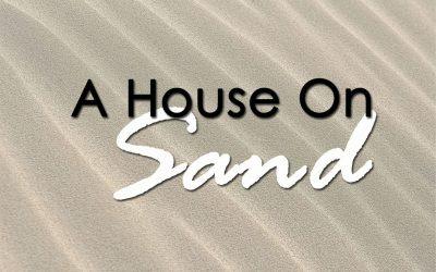 A House On Sand