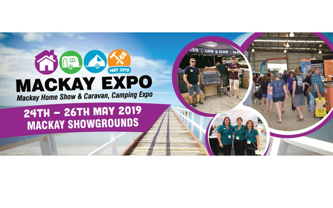 Mackay Expo – May 2019